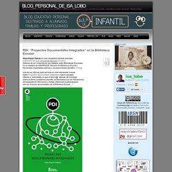 """""""Proyectos Documentales Integrados"""" en la Biblioteca Escolar"""