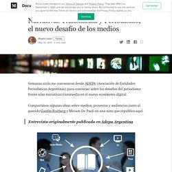 Narrativas Transmedia y Periodismo, el nuevo desafío de los medios