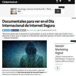 Documentales para ver en el Día Internacional de Internet Segura