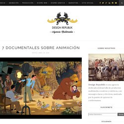 7 Documentales sobre Animación - Design Republik