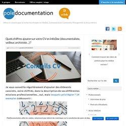 Quels chiffres ajouter sur votre CV en InfoDoc (documentaliste, veilleur, archiviste...) ?
