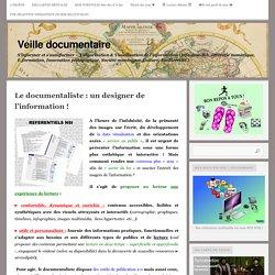 Le documentaliste : un designer de l'information !