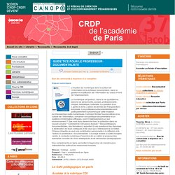 GUIDE TICE POUR LE PROFESSEUR-DOCUMENTALISTE - CRDP de Paris - Centre Régional de Documentation Pédagogique de Paris