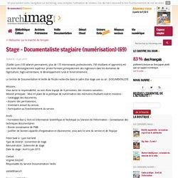 Un(e) documentaliste stagiaire (numérisation) – Lyon (69)