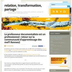 Le professseur documentaliste est un professionnel : retour sur la communauté d'apprentissage des mef1 Rennes2