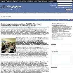 """Mission des profs documentalistes : FADBEN : """"Une vision essentiellement techniciste et passéiste du métier"""""""