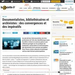Documentalistes, bibliothécaires et archivistes : des convergences et des impératifs