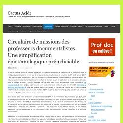 Circulaire de missions des professeurs documentalistes. Une simplification épistémologique préjudiciable