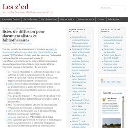 listes de diffusion pour documentalistes et bibliothécaires