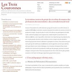 La troisième version du projet de circulaire de mission des professeurs documentalistes: des contradictions de fond