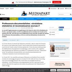 Professeurs-documentalistes : « évolutions statutaires et reconnaissance accrue » ?