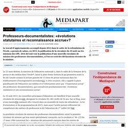 Professeurs-documentalistes: «évolutions statutaires et reconnaissance accrue»?