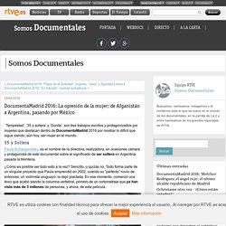DocumentaMadrid 2016: La opresión de la mujer; de Afganistán a Argentina, pasando por México