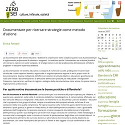 Documentare per ricercare strategie come metodo d'azione – Zeroseiup