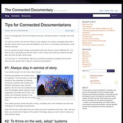 Tips for Connected Documentarians » The Connected Documentary