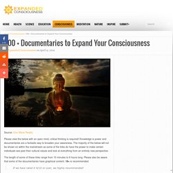 300 + Documentaries to Expand Your Consciousness
