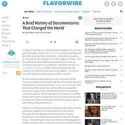 A Brief History of Documentaries That Changed the World