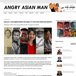 Watch 11 documentaries on public TV for AAPI Heritage Month