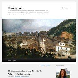 50 documentários sobre História da Arte – gratuitos e online