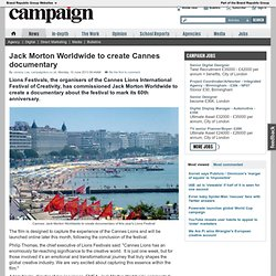 Jack Morton Worldwide to create Cannes documentary