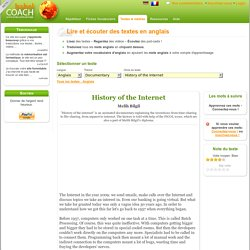 Ecoute et Lecture de l'anglais - documentary - Melih Bilgil - History of the Internet - BabelCoach : Votre coach de langues