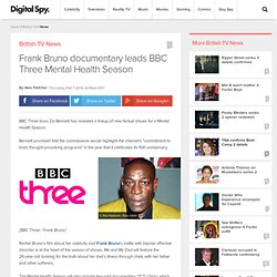 Frank Bruno documentary leads BBC Three Mental Health Season - TV News