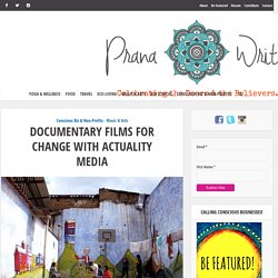 Documentary Films for Change with Actuality Media