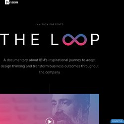 THE LOOP: a documentary on IBM design thinking