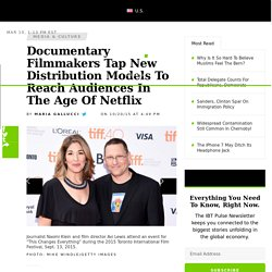 Documentary Filmmakers Tap New Distribution Models To Reach Audiences In The Age Of Netflix