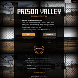 a web documentary exploring the prison industry