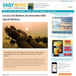 Daily Word—Belief Documentary Series Interview With Oprah Winfrey