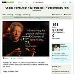 Choice Point: Align Your Purpose - A Documentary Film by Harry Massey