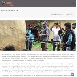 Documentary Film Makers In Delhi - Razzmatazz Films