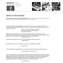 Documentary Is Never Neutral: Quotes on Documentary