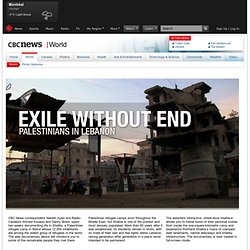 News web documentary: Exile Without End: Palestinians in Lebanon