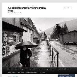 A social Documentary photography blog.