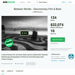 Between Worlds - Documentary Film & Book by CMI Productions