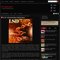 Re: LSD - A Documentary Report (1966) by request