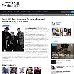 Sugar Hill Gang to reunite for new album and documentary