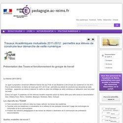 Enseigner Documentation cycle 4 - Travaux Académiques mutualisés 2011-2012 : permettre aux élèves de construire leur démarche de veille numérique