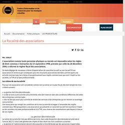: Documentation : Fiches pratiques : LES PRODUCTEURS : La fiscalité des associations