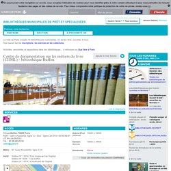 Centre de documentation sur les métiers du livre (CDML) - bibliothèque Buffon