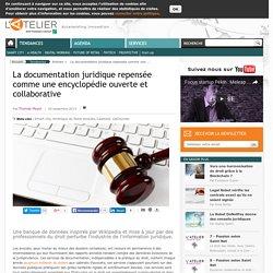 La documentation juridique repensée comme une encyclopédie ouverte et collaborative