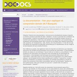 La documentation : hier pour expliquer et comprendre demain (M.F Blanquet) - Doc pour docs