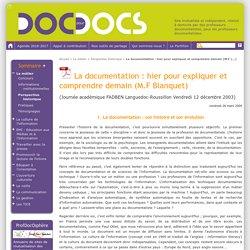 La documentation : hier pour expliquer et comprendre demain (M.F Blanquet)