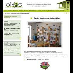 Centre de documentation, formation eco construction, habitat ecologique, association maison ecologique