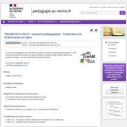 Enseigner Documentation cycle 4 - TRAAM 2014-2015 - scénario pédagogique : Traducteurs et dictionnaires en ligne