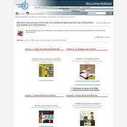 documentation - des serious games pour se former à la recherche documentaire et à l'éducation aux médias et à l'information