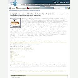 documentation - cartographie conceptuelle et didactique de l'information : dix cartes de concepts info-documentaires et étude préliminaire
