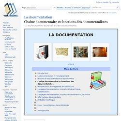 La documentation/Chaîne documentaire et fonctions des documentalistes